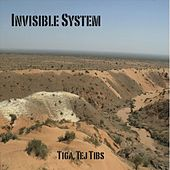 Play & Download Tiga Tej Tibs by Invisible System | Napster