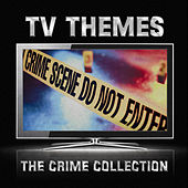 TV Themes: The Crime Collection by Various Artists