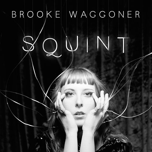 Play & Download Squint (JT Daly Remix) by Brooke Waggoner | Napster