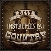 Play & Download Best Instrumental Country by Various Artists | Napster