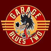 Play & Download Garage Blues 2 by Various Artists | Napster