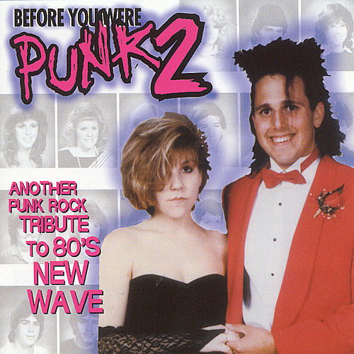 Play & Download Before You Were Punk 2 by Various Artists | Napster