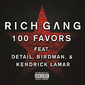 Play & Download 100 Favors by Rich Gang | Napster
