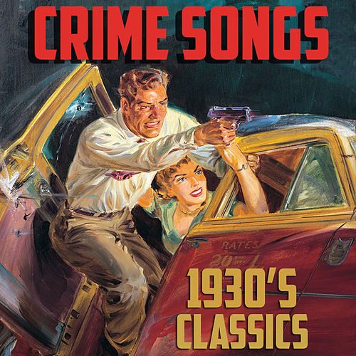 Crime Songs by Various Artists