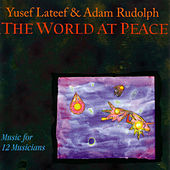 The World At Peace by Yusef Lateef