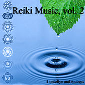 Reiki Music, Vol 2 by Various Artists