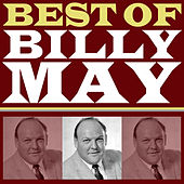 Play & Download Best of Billy May by Billy May | Napster