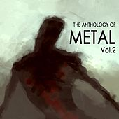 Play & Download Anthology of Metal, Vol. 2 by Various Artists | Napster