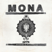 Play & Download Torches & Pitchforks by Mona | Napster