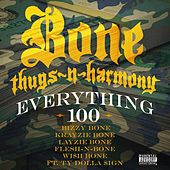 Play & Download Everything 100 (feat. Ty Dolla $ign) - Single by Bone Thugs-N-Harmony | Napster