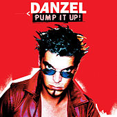 Play & Download Pump It Up! by Danzel | Napster