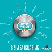 Play & Download Radyo Turkuaz - Bizim Şarkılarımız by Various Artists | Napster