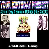 Play & Download Your Birthday Present - Sonny Terry & Brownie Mcghee & Guests by Various Artists | Napster