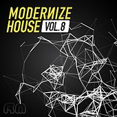 Play & Download Modernize House, Vol. 8 by Various Artists | Napster