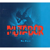 Play & Download Das Blaue by Mutabor | Napster