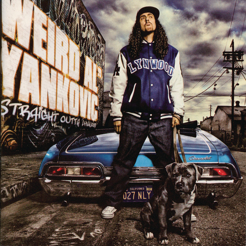 Straight Outta Lynwood by 'Weird Al' Yankovic