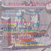 Play & Download Musique Mechanique by Various Artists | Napster