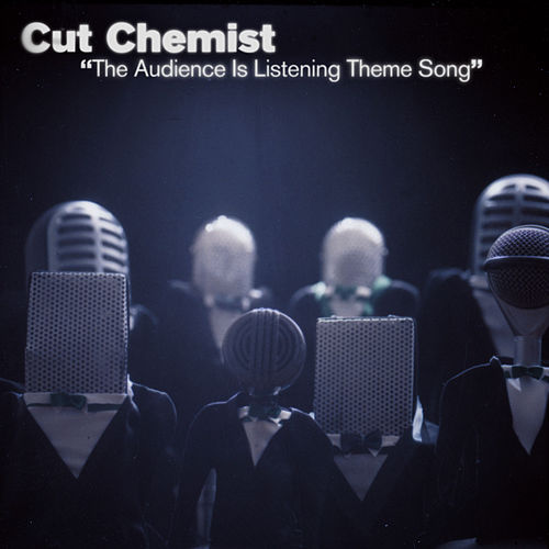 Play & Download The Audience Is Listening Theme Song by Cut Chemist | Napster