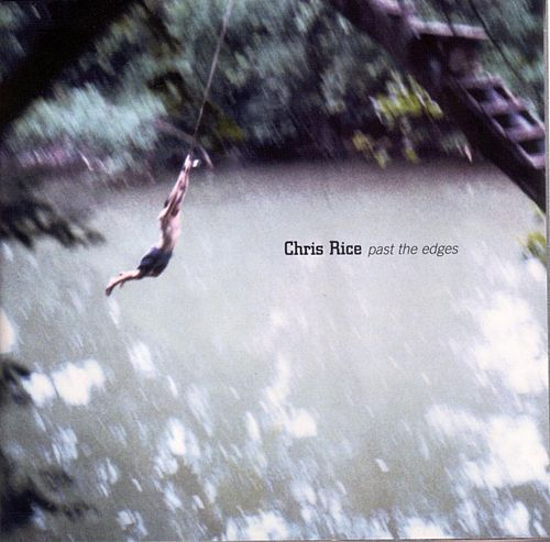 Play & Download Past The Edges by Chris Rice | Napster