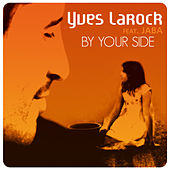 By Your Side by Yves Larock