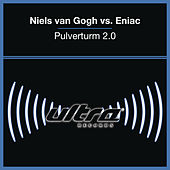Play & Download Pulverturm 2.0 by Niels Van Gogh | Napster