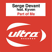 Play & Download Part of Me (Late Arrivals Package) by Serge Devant | Napster