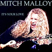 It's Your Love by Mitch Malloy