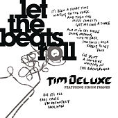 Play & Download Let The Beats Roll by Tim Deluxe | Napster