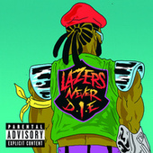 Lazers Never Die von Major Lazer