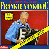 One More Time by Frankie Yankovic