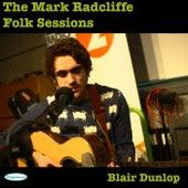 The Mark Radcliffe Folk Sessions: Blair Dunlop by Blair Dunlop