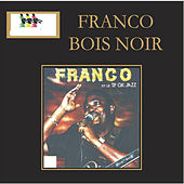 Play & Download Bois Noir by Franco | Napster
