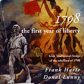 Play & Download 1798 The First Year of Liberty by Frank Harte | Napster