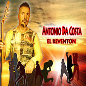 Play & Download El Reventon by Antonio Da Costa | Napster