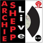 Play & Download Archie Shepp Live by Archie Shepp | Napster