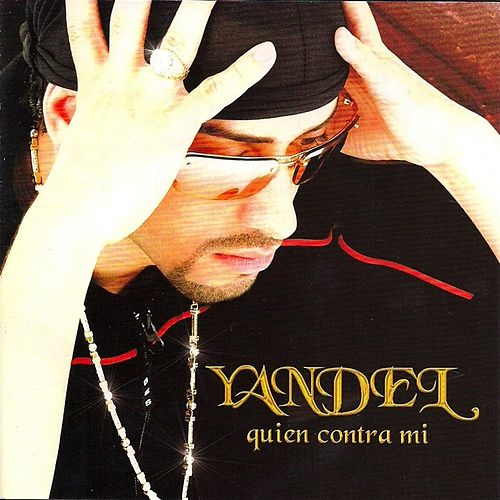 Play & Download Quien Contra Mi by Yandel | Napster