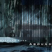 Abound by Stephan Baer