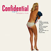 Play & Download Confidential by Angelina | Napster