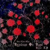 Play & Download Raindrops On Roses Remix EP by Various Artists | Napster