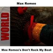 Max Romeo's Don't Rock My Boat by Max Romeo