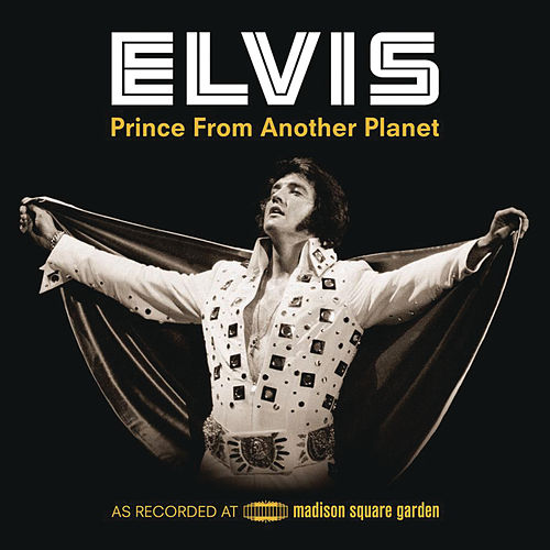 Play & Download Prince From Another Planet by Elvis Presley | Napster
