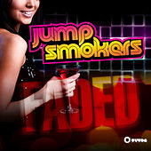 Play & Download Faded by Jump Smokers | Napster