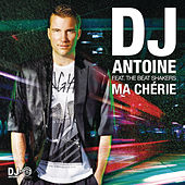 Ma Chérie (2k12 Remixes) by DJ Antoine