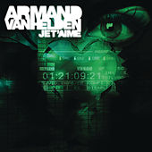 Je T'aime by Armand Van Helden
