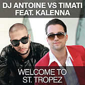 Welcome To St. Tropez by DJ Antoine