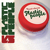 Play & Download Plastic People by Kraak & Smaak | Napster