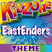 Play & Download Eastenders Theme by Kidzone | Napster