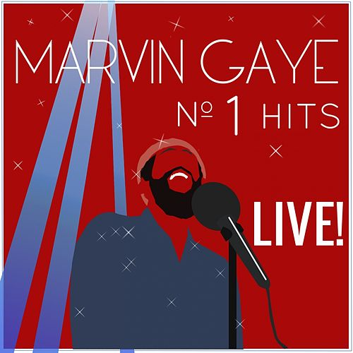 Play & Download Marvin Gaye N°1 Hits (Live) by Marvin Gaye | Napster