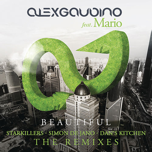 Play & Download Beautiful (Remixes) by Alex Gaudino | Napster