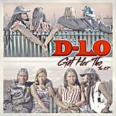Get Her Tho - The EP by D-LO